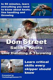 Don Street Sailors' Knots - Line Handling & Throwing video