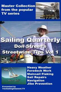 Streetwise Tips: Vol. 1 - Heavy Weather Sailing video